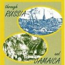 Topics in World History: A Black Woman's Odyssey Through Russia and Jamaica :...