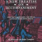 A New Treatise on Accompaniment : With the Harpsichord, the Organ, and with...