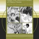 Women Through the Lens : Gender and Nation in a Century of Chinese Cinema by...