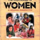 The Psychology of Women : A Lifespan Perspective by Claire Etaugh and Judith...