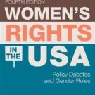 Women's Rights in the USA : Policy Debates and Gender Roles by Janine A....