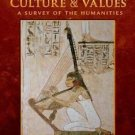 Culture and Values Vol. 1 : A Survey of the Humanities by Lawrence S....