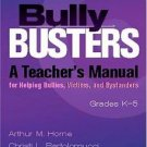 Bully Busters, Grades K-5 (Book and CD) : A Teacher's Manual for Helping...