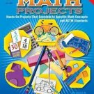 Math Projects : For Students in Grades 5 Through 8 by Joyce A....