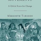 Women's Health Movements : A Global Force for Change by Meredeth Turshen...