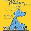 The 13 1/2 Lives of Captain Blue Bear by Walter Moers (2005, Hardcover)