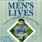 Baseball and Men's Lives : The True Confessions of a Skinny Marink by Robert...