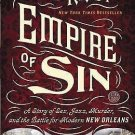 Empire of Sin : A Story of Sex, Jazz, Murder, and the Battle for Modern New...