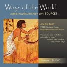 Ways of the World to 1500 Vol. 1: A Global History with Sources by Strayer