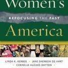 Women's America, Volume 2 : Refocusing the Past by Linda K. Kerber, Cornelia...