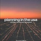 Planning in the U. S. A. : Policies Issues and Processes by Barry...