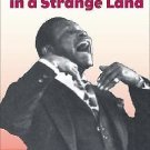 Singing in a Strange Land : C. L. Franklin, the Black Church, and the...