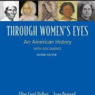 Through Women's Eyes - To 1900 Vol. 1 : An American History with Documents by...