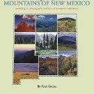 Mike Butterfield's Guide to the Mountains of New Mexico : Including His...