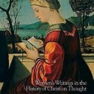 In Her Words : Women's Writings in the History of Christian Thought (1994,...