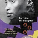 Women in Africa and the Diaspora: Surviving the Slaughter : The Ordeal of a...