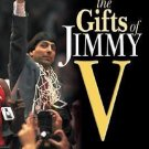The Gifts of Jimmy V : A Coach's Legacy by Bob Hill and Bob Valvano (2001,...