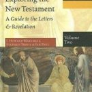 Exploring the New Testament Vol. 2 : A Guide to the Letters and Revelation...