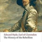 Oxford World's Classics: The History of the Rebellion : A New Selection by...