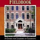 The Superintendent's Fieldbook : A Guide for Leaders of Learning by Luvern...