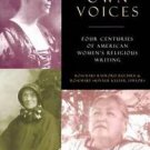 In Our Own Voices : Four Centuries of American Women's Religious Writing...