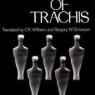 Greek Tragedy in New Translations: Women of Trachis by Sophocles (1978,...