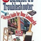 The Landlord's Troubleshooter : A Survival Guide for New Landlords by Robert...