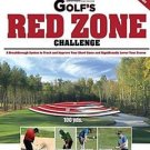 Golf's Red Zone Challenge : A Breakthrough System to Track and Improve Your...