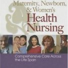 Maternity, Newborn, and Women's Health Nursing by Susan A. Orshan Ph.D....