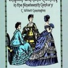 Dover Fashion and Costumes: English Women's Clothing in the Nineteenth...