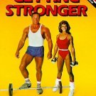 Getting Stronger : Weight Training for Men and Women by Bill Pearl and Gary...