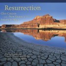 The Resurrection : Glen Canyon and a New Vision for the American West by...