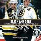 Black and Gold : Four Decades of the Boston Bruins in Photographs by Rob...