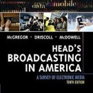 Head's Broadcasting in America : A Survey of Electronic Media by Walter...