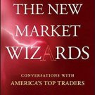 Wiley Trading: The New Market Wizards : Conversations with America's Top...