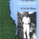 Searching for Aboriginal Languages : Memoirs of a Field Worker by R. M. W....