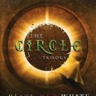 The Circle: The Circle Trilogy : Black; Red; White Bks. 1-3 by Ted Dekker...