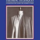 Classic Tailoring Techniques : A Construction Guide for Women's Wear by...