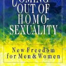 Coming Out of Homosexuality : New Freedom for Men and Women by Bob Davies and...