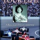 Ride of Your Life : A Race Car Driver's Journey by Lyn St. James and Steve...