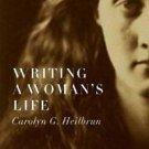 Writing a Woman's Life by Carolyn G. Heilbrun (2008, Paperback)