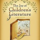 What's New in Education: The Joy of Children's Literature by Denise Johnson...