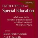 Encyclopedia of Special Education : A Reference for the Education of the...