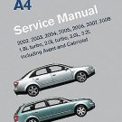Audi A4 (B6, B7) Service Manual : 1. 8L turbo, 2. 0L turbo, 3. 0L, 3. 2L,...