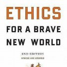 Ethics for a Brave New World by John S. Feinberg and Paul D. Feinberg (2010,...