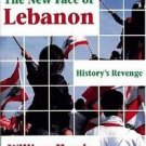 Princeton Series on the Middle East: The New Face of Lebanon : History's...