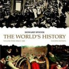 The World's History : Volume 2 by Howard Spodek (2009, Paperback, New Edition)