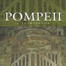 Pompeii : A Sourcebook by Alison Cooley and M. G. L. Cooley (2004, Paperback)
