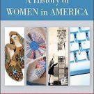 A History of Women in America by Janet L. Coryell and Nora Faires