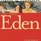 Men and Women Are from Eden : A Study Guide to John Paul II's Theology of the...